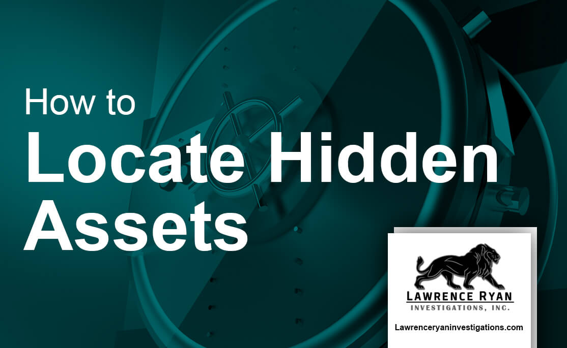 how to locate hidden assets